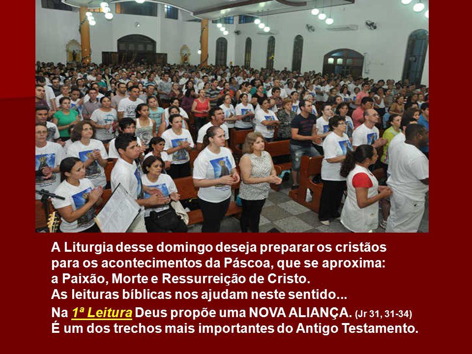 A Liturgia desse domingo deseja preparar os cristãos para os acontecimentos da Páscoa, que se aproxima: a Paixão, Morte e Ressurreição de Cristo.