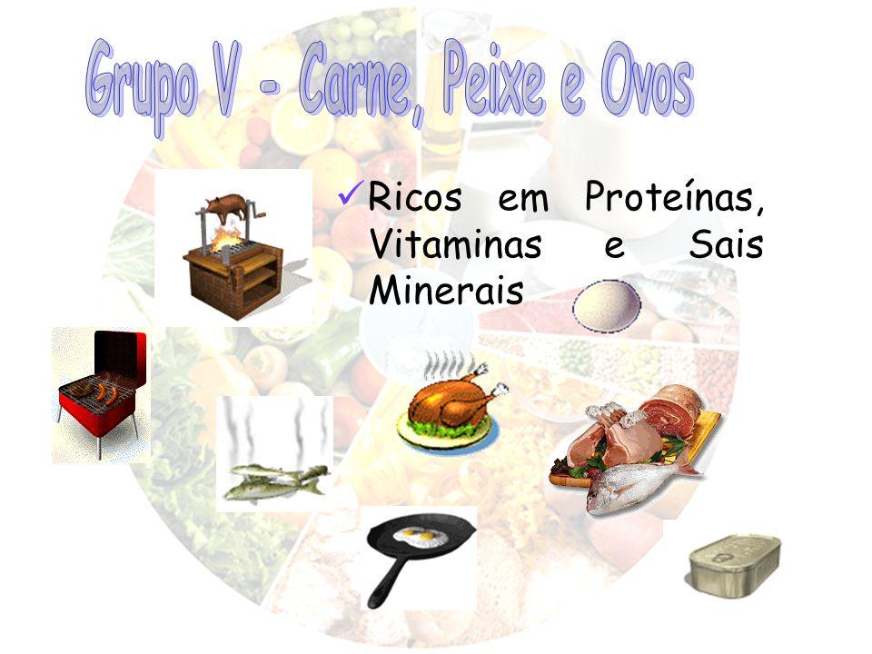 Ricos em Proteínas, Vitaminas e Sais Minerais