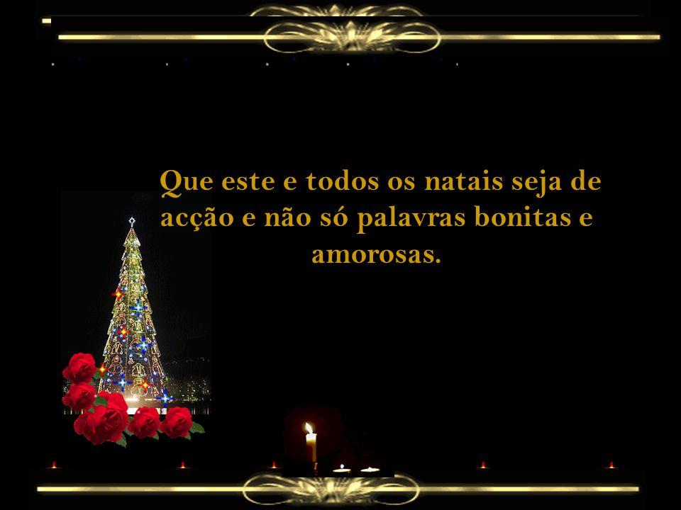 Mais uma vez muitas pessoas recordam e festejam o nascimento de Jesus.