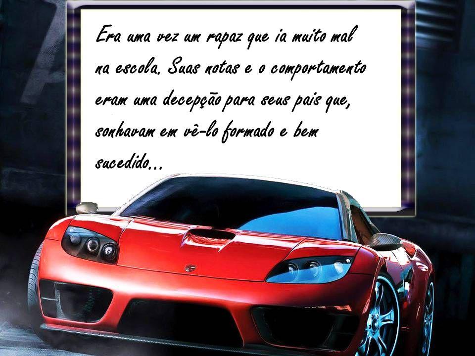 A carta dizia: Querido filho, sei o quanto você deseja ter um carro.