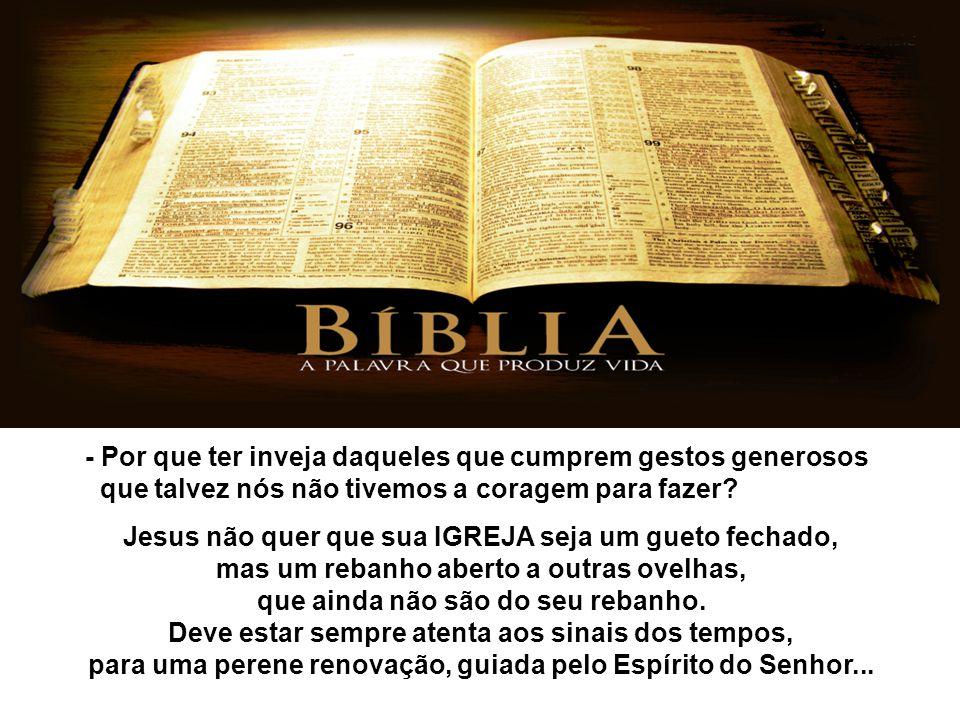 - As Igrejas separadas, que também falam em nome de Jesus, devemos combatê-las como inimigas, ou enxergá-las como possíveis parceiras no trabalho do Reino.
