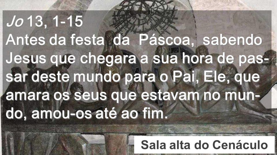 Cenáculo Negações de Pedro Jesus não quer dominar mas SERVIR No evangelho de S.