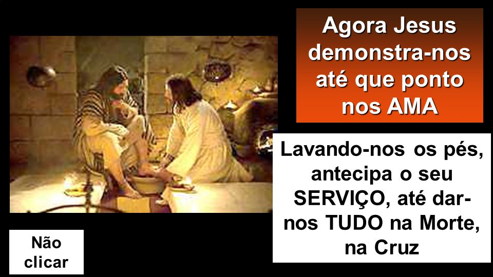 Jo 13, 1-15 Antes da festa da Páscoa, sabendo Jesus que chegara a sua hora de pas- sar deste mundo para o Pai, Ele, que amara os seus que estavam no mun- do, amou-os até ao fim.