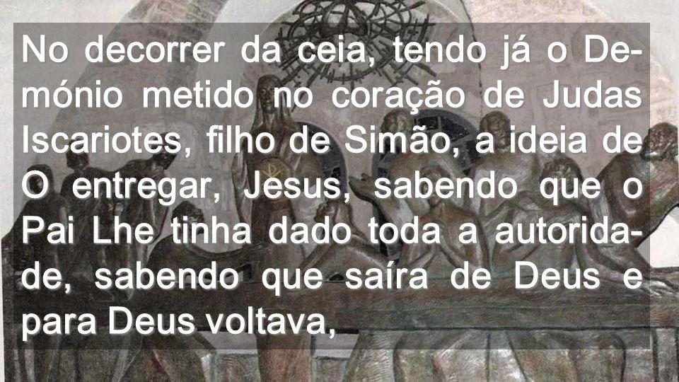 Agora Jesus demonstra-nos até que ponto nos AMA Lavando-nos os pés, antecipa o seu SERVIÇO, até dar- nos TUDO na Morte, na Cruz Não clicar