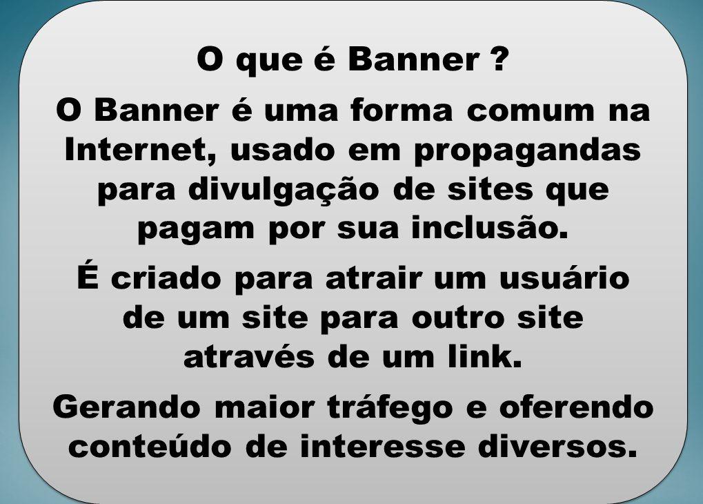 O que é Banner .