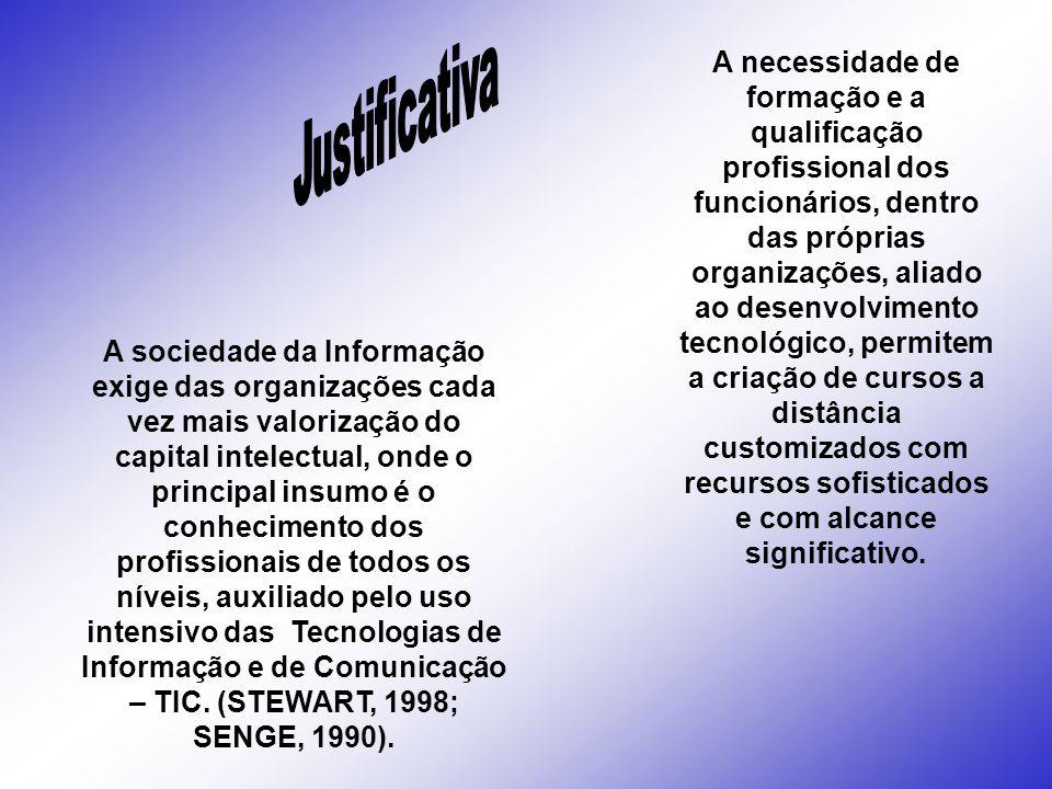 A necessidade de formação e a qualificação profissional dos funcionários, dentro das próprias organizações, aliado ao desenvolvimento tecnológico, per