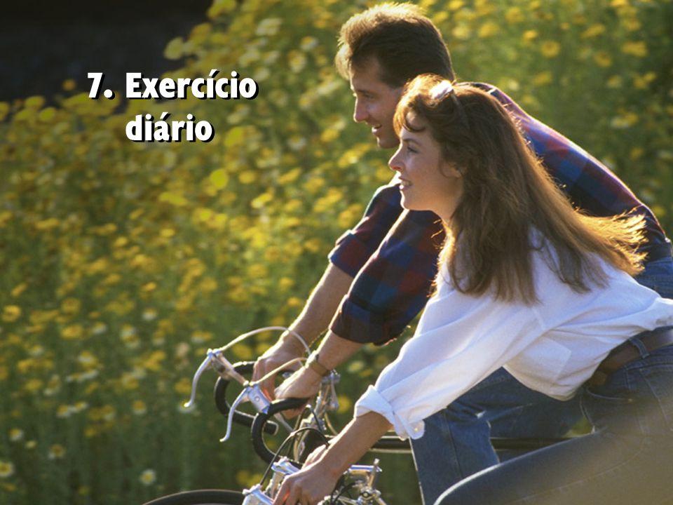 7. Exercício diário