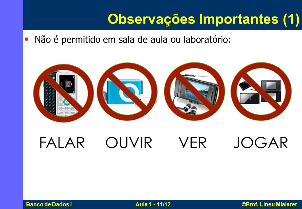 Banco de Dados I Aula 1 - 11/12 ©Prof.