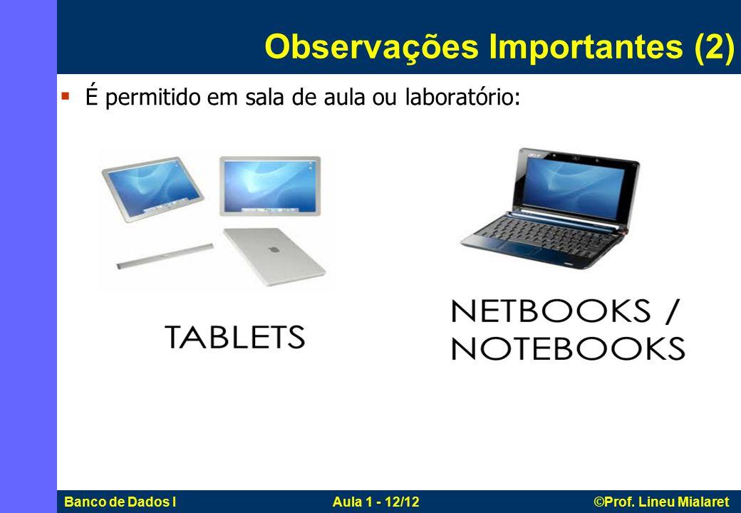 Banco de Dados I Aula 1 - 12/12 ©Prof.
