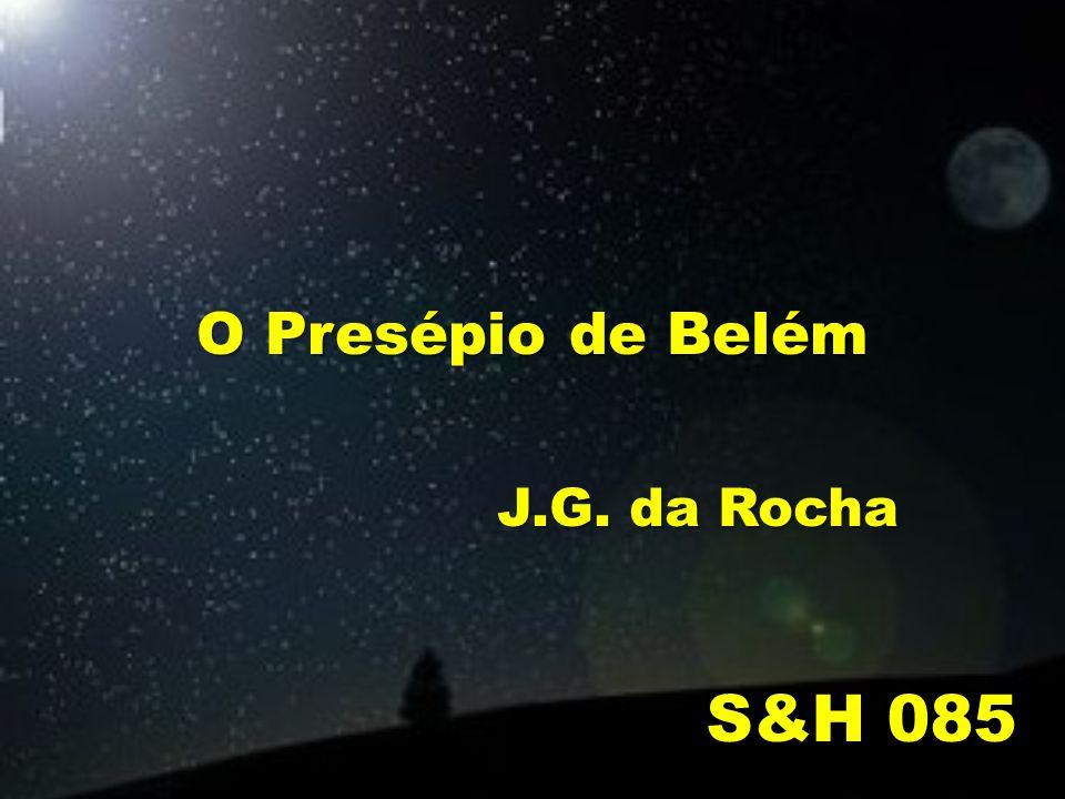 O Presépio de Belém S&H 085 J.G. da Rocha