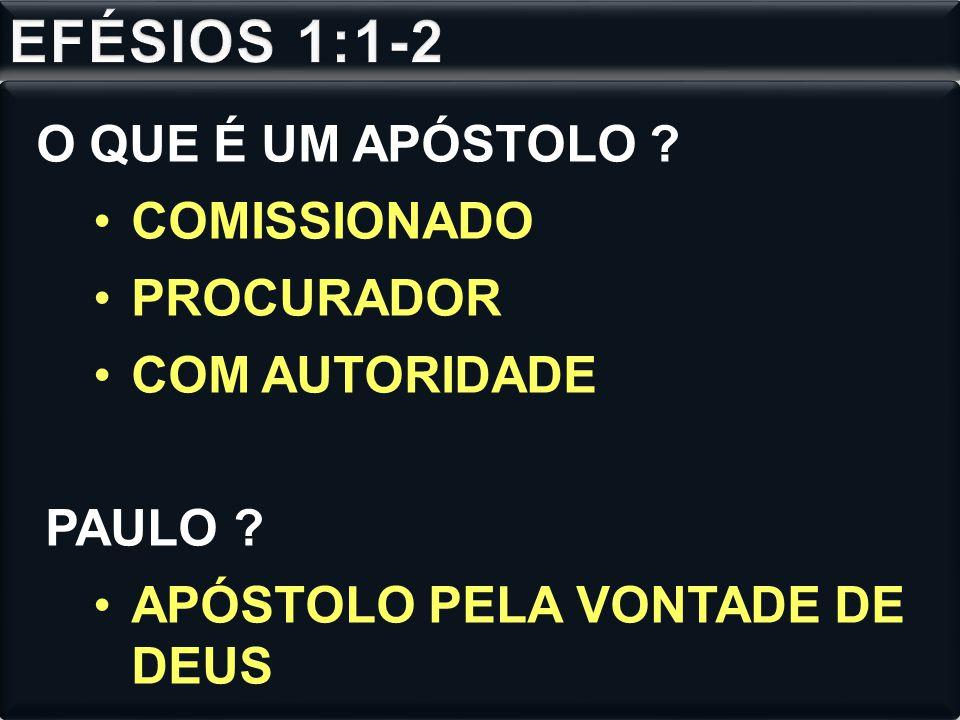 O QUE É UM APÓSTOLO ? COMISSIONADO PROCURADOR COM AUTORIDADE PAULO ? APÓSTOLO PELA VONTADE DE DEUS
