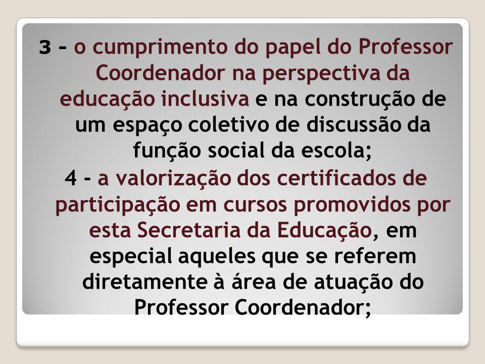 3 - o cumprimento do papel do Professor Coordenador na perspectiva da educação inclusiva e na construção de um espaço coletivo de discussão da função