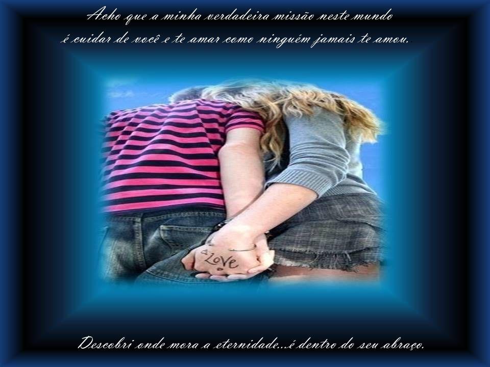 O amor é um sentimento sublime; supera os problemas e diferenças, resiste ao tempo e se fortalece com a distância.