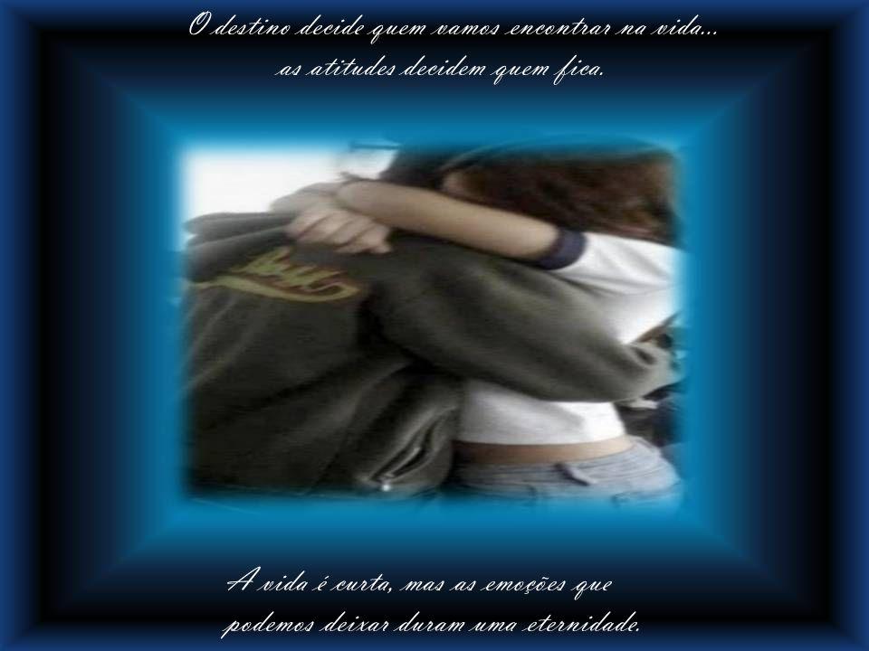 Acho que a minha verdadeira missão neste mundo é cuidar de você e te amar como ninguém jamais te amou..
