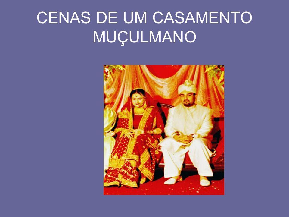 CENAS DE UM CASAMENTO MUÇULMANO