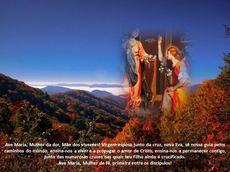 Ave Maria, Mulher pobre e humilde, abençoada do Altíssimo.
