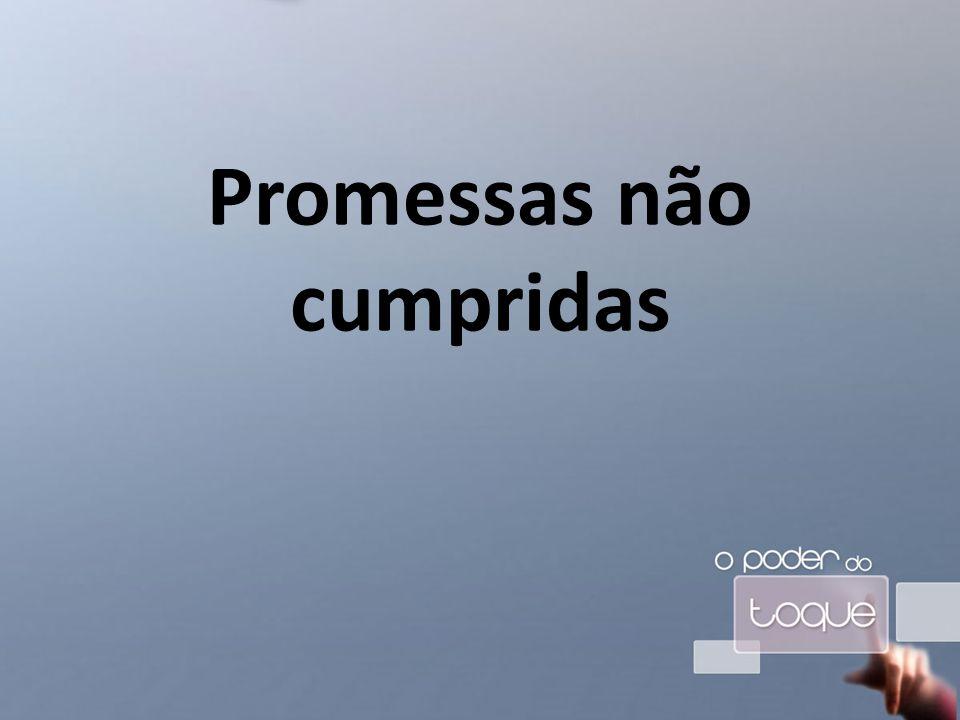 Promessas não cumpridas