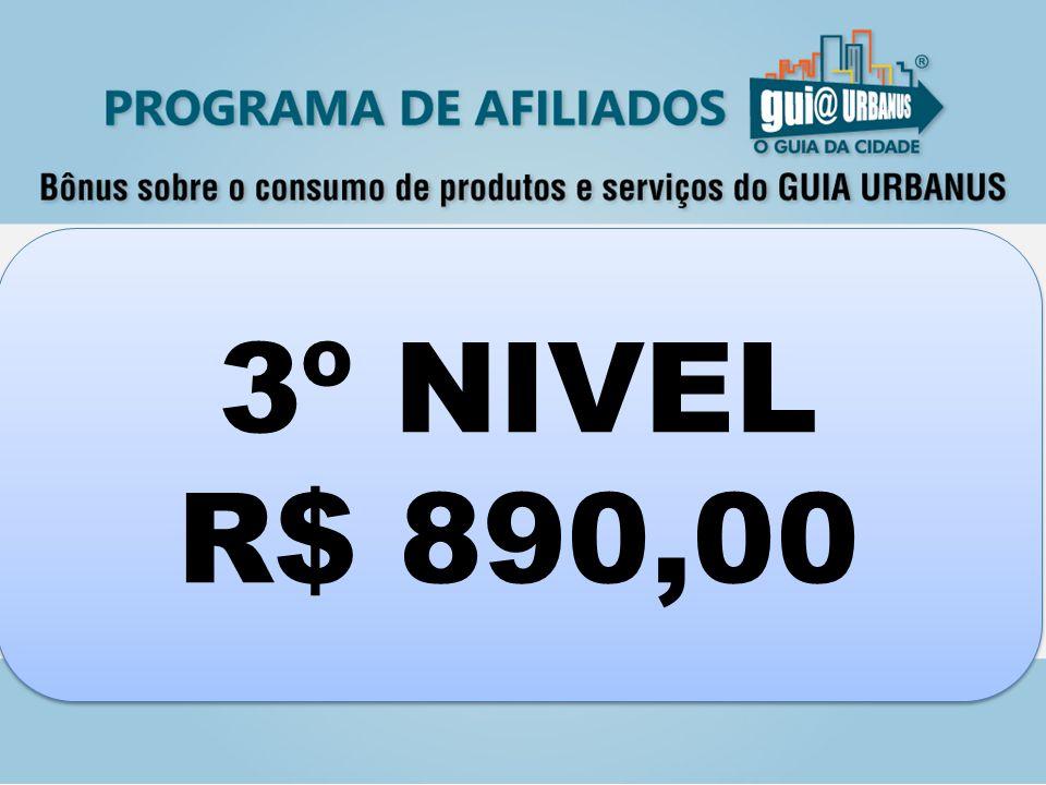3º NIVEL R$ 890,00 3º NIVEL R$ 890,00