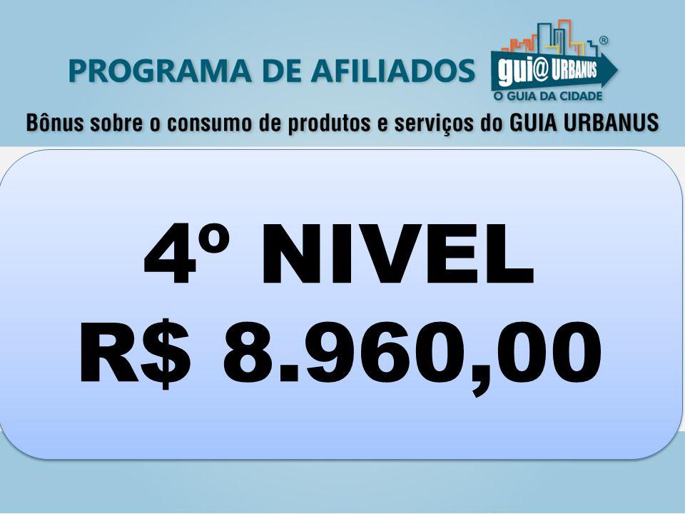 4º NIVEL R$ 8.960,00 4º NIVEL R$ 8.960,00