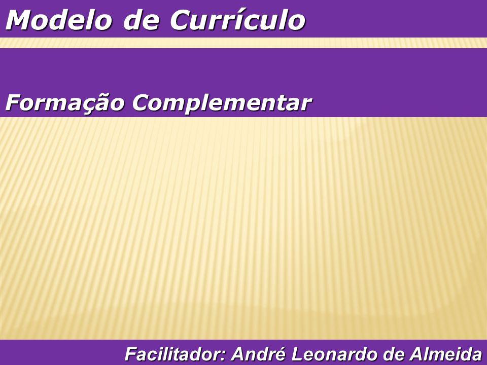 Cuidados para a Entrevista de Emprego Facilitador: André Leonardo de Almeida Pontualidade Pontualidade Aparência Aparência Comportamento na empresa.
