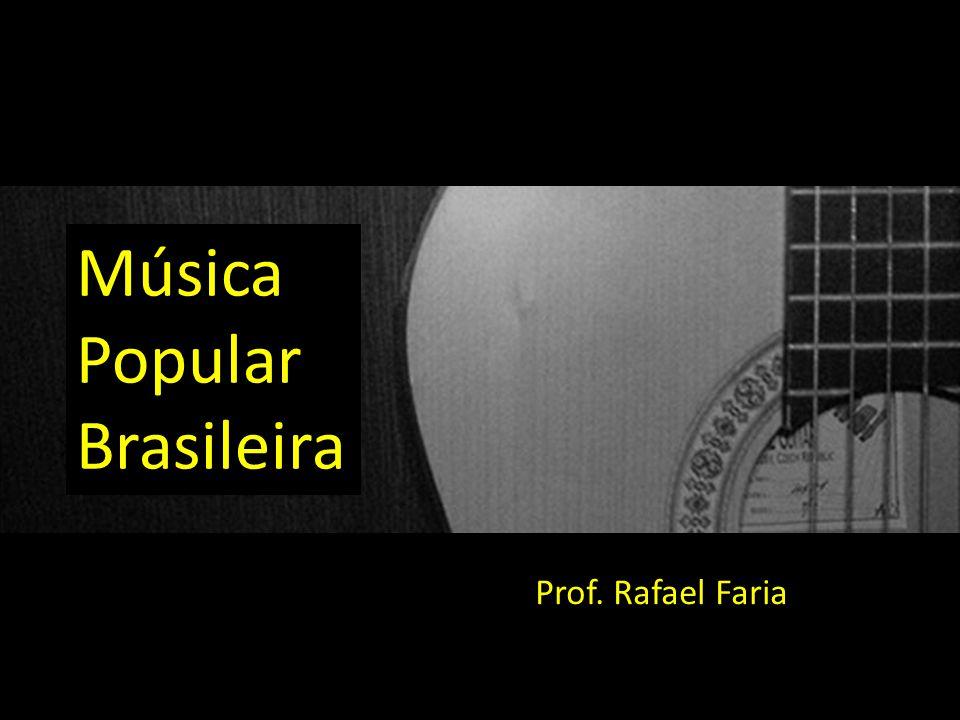Prof. Rafael Faria Música Popular Brasileira