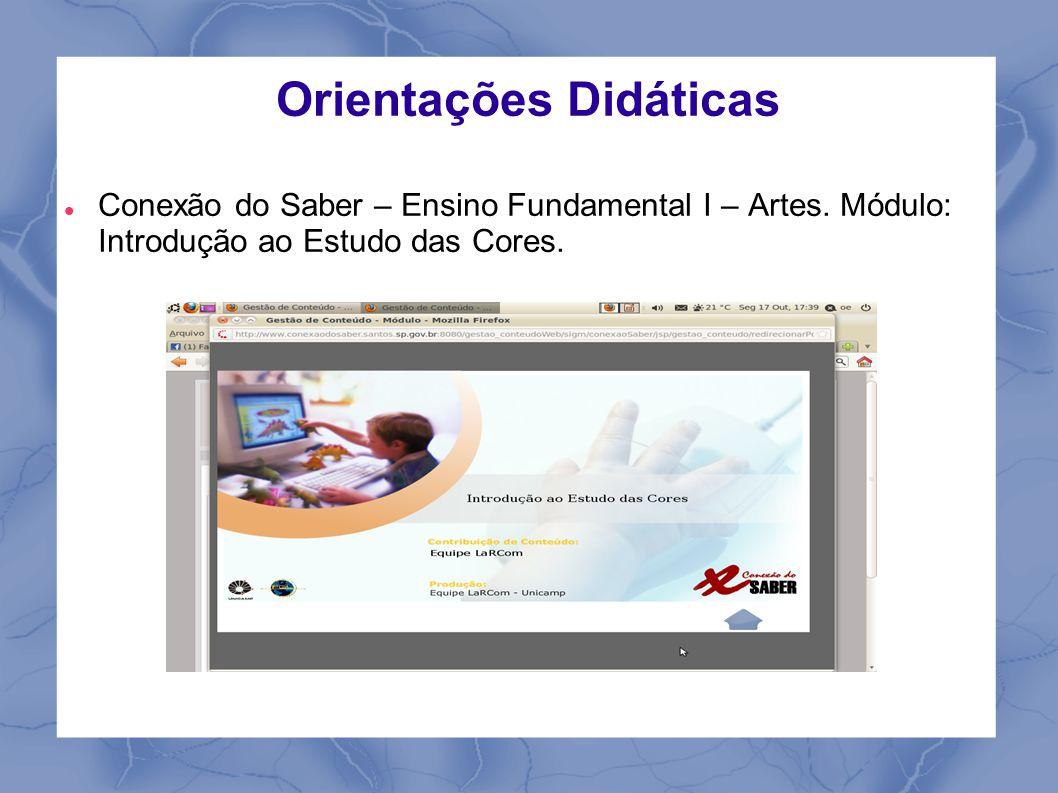 Orientações Didáticas Conexão do Saber – Ensino Fundamental I – Artes.
