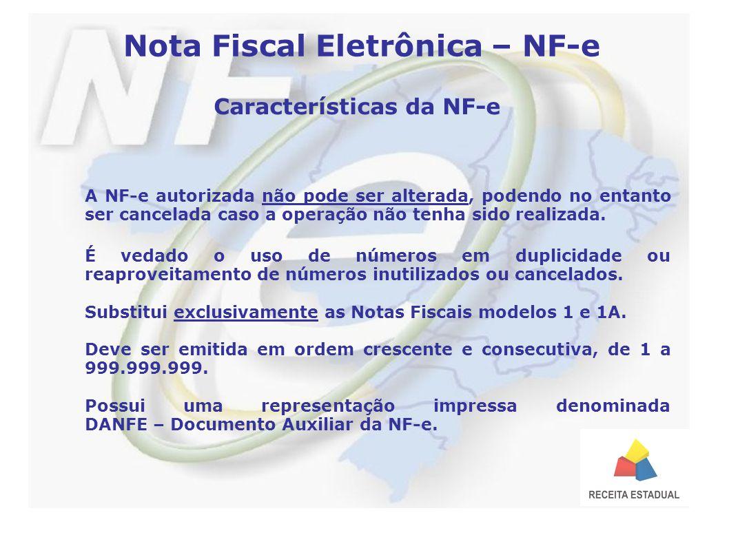 A NF-e autorizada não pode ser alterada, podendo no entanto ser cancelada caso a operação não tenha sido realizada.