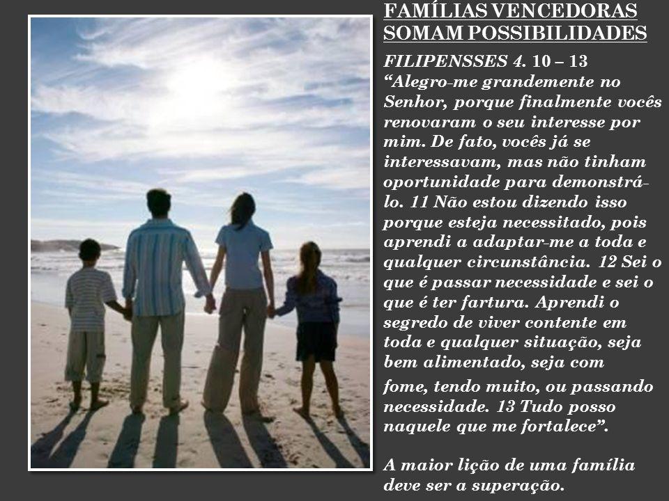 FAMÍLIAS VENCEDORAS SOMAM POSSIBILIDADES FILIPENSSES 4.
