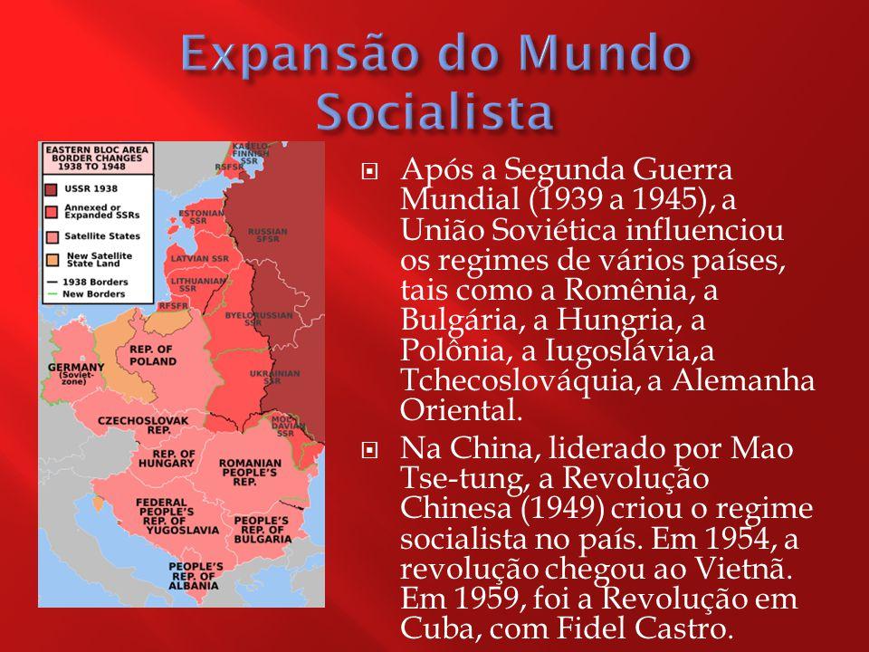  Após a Segunda Guerra Mundial (1939 a 1945), a União Soviética influenciou os regimes de vários países, tais como a Romênia, a Bulgária, a Hungria, a Polônia, a Iugoslávia,a Tchecoslováquia, a Alemanha Oriental.