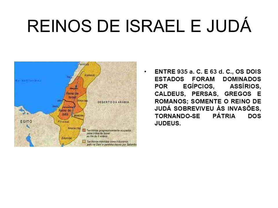 REINOS DE ISRAEL E JUDÁ ENTRE 935 a. C. E 63 d.