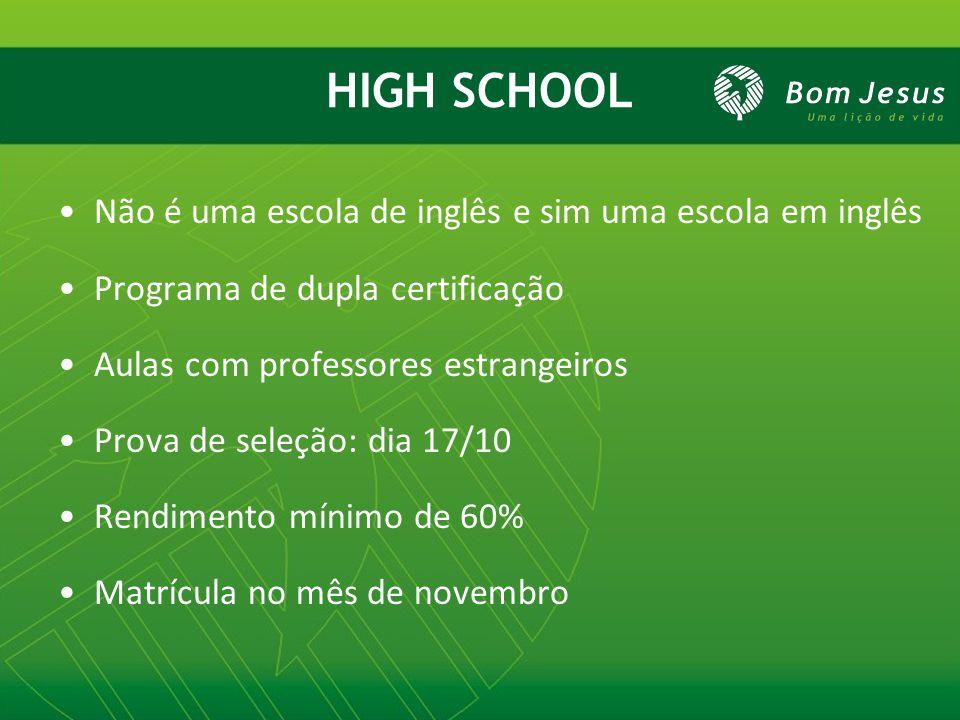 Não é uma escola de inglês e sim uma escola em inglês Programa de dupla certificação Aulas com professores estrangeiros Prova de seleção: dia 17/10 Re