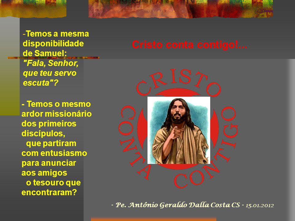 - Samuel reconheceu a voz de Deus e acolheu prontamente... - João Batista: reconheceu a presença de Cristo no meio da multidão e o indicou como Salvad