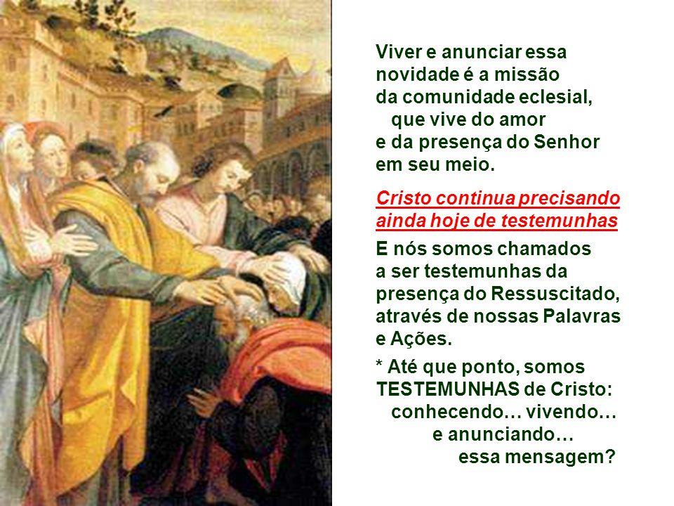 5. O Ressuscitado revela o sentido profundo das ESCRITURAS.
