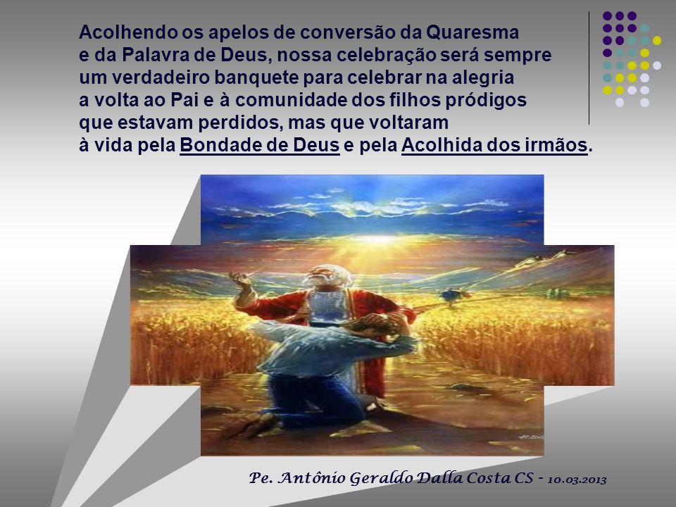 + O Evangelho de hoje nos convida a imitar o gesto do Pai : - que respeita a liberdade e as decisões dos seus filhos...