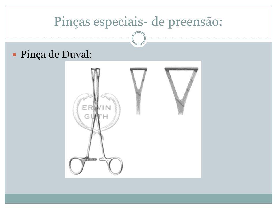Pinças especiais- de preensão: Pinça de Duval: