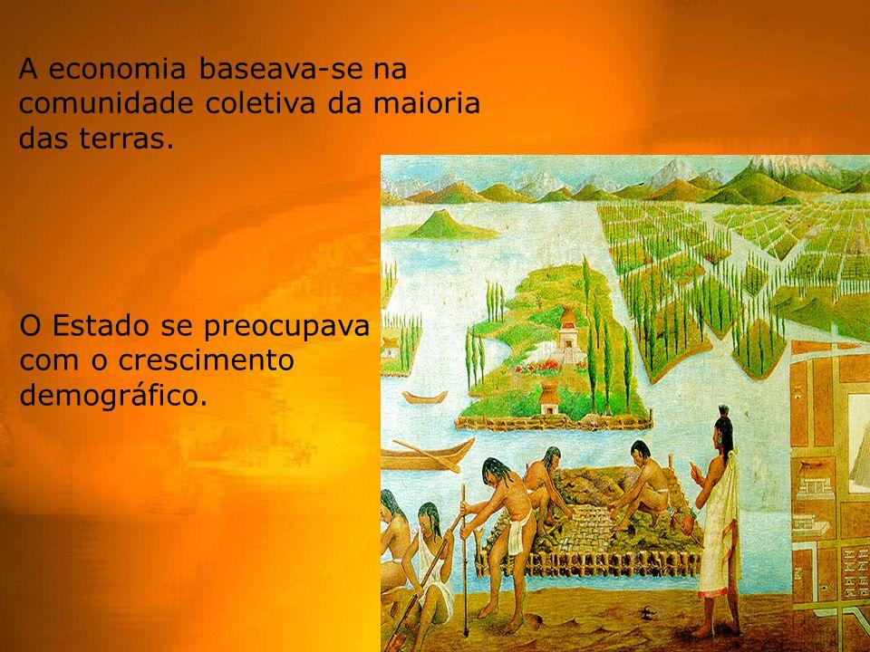 A economia baseava-se na comunidade coletiva da maioria das terras.