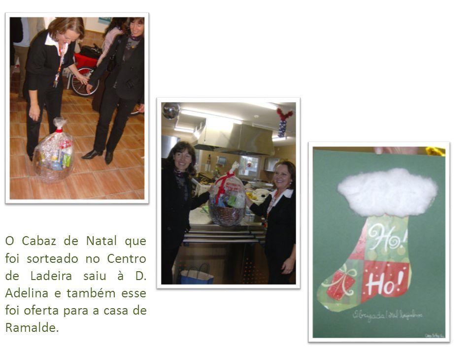 O Cabaz de Natal que foi sorteado no Centro de Ladeira saiu à D.