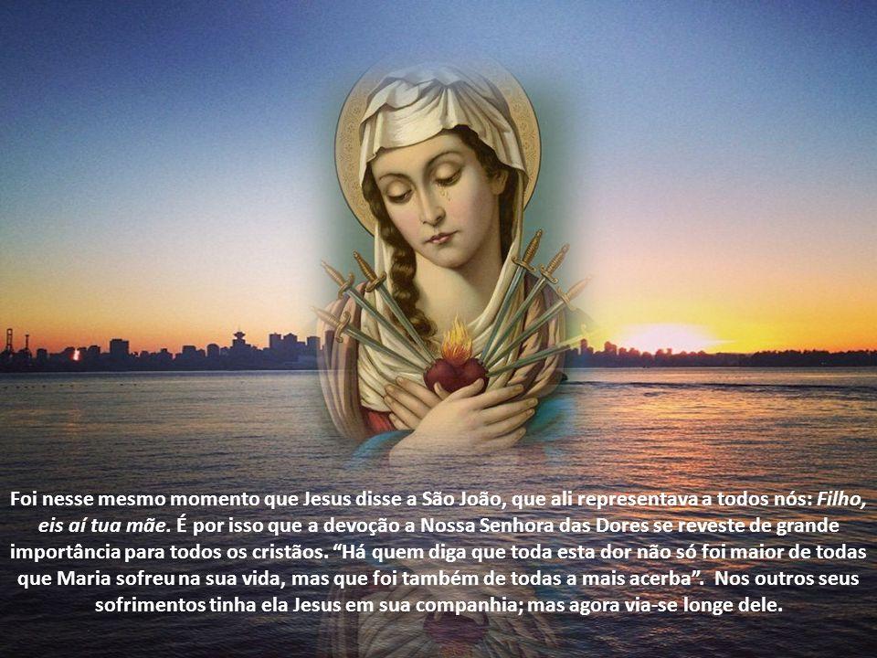 Foi daí que se originou o hino medieval chamado Stabat Mater Dolorosa (Estava a Mãe Dolorosa). Foi aos pés da Cruz, quando Maria viveu a sua dor mais