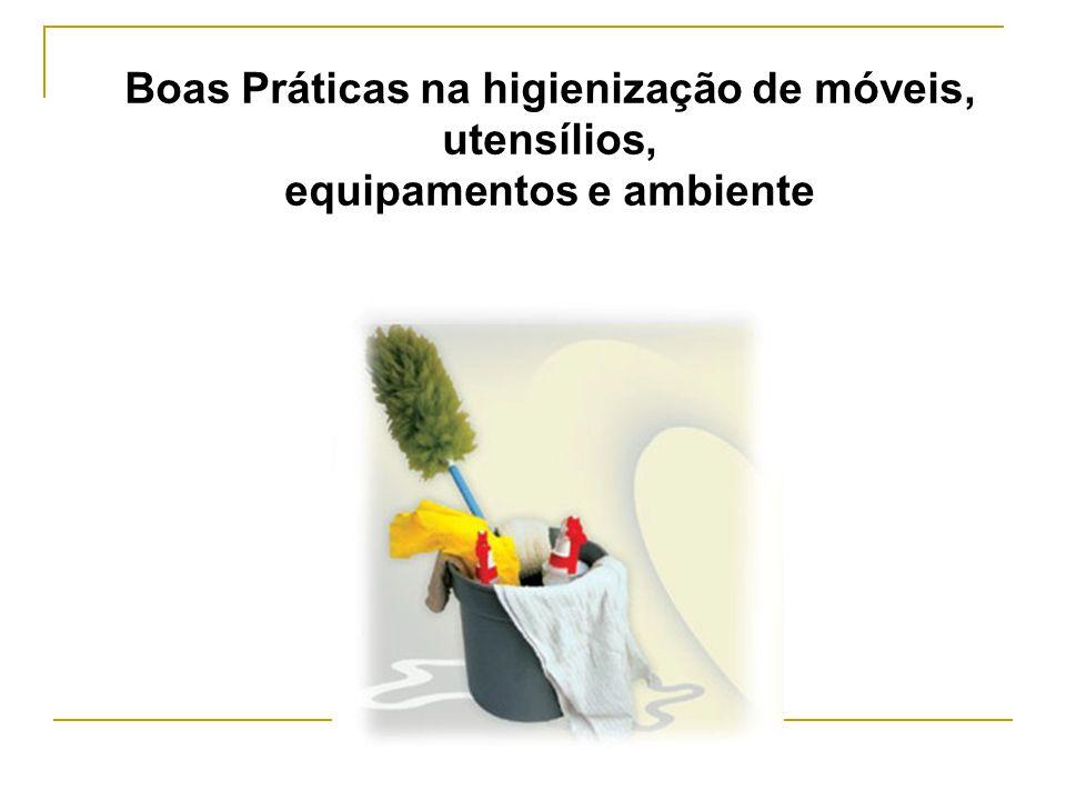 Boas Práticas na higienização de móveis, utensílios, equipamentos e ambiente
