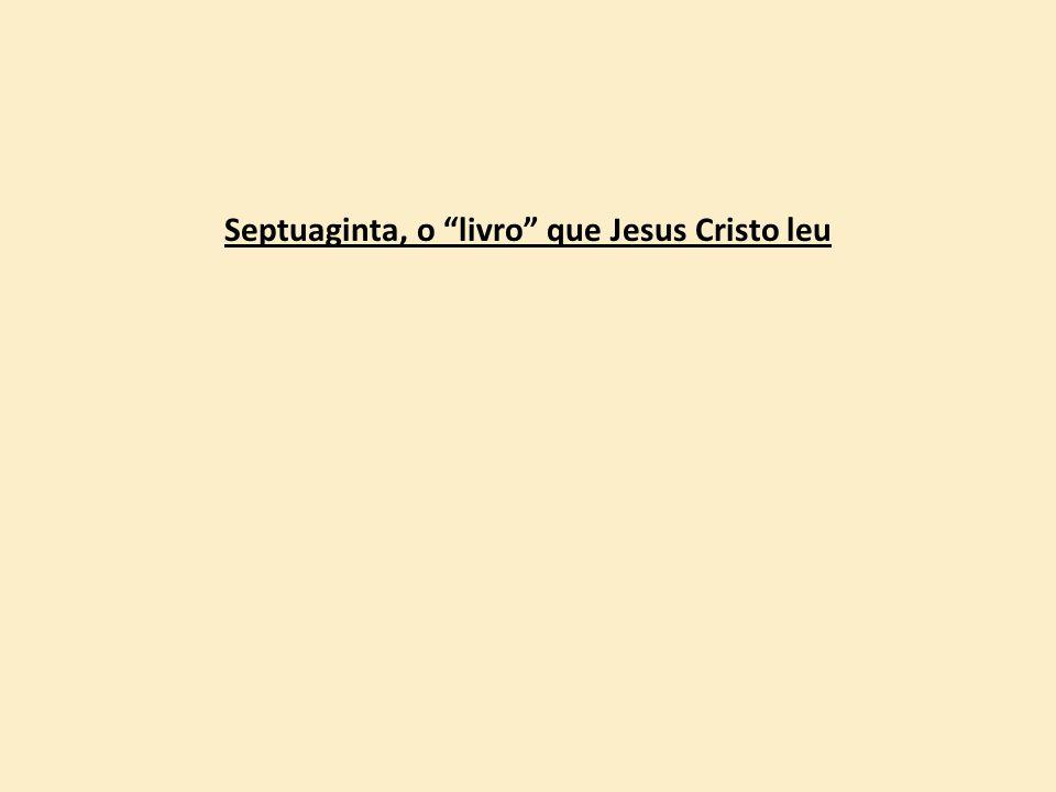 """Septuaginta, o """"livro"""" que Jesus Cristo leu"""