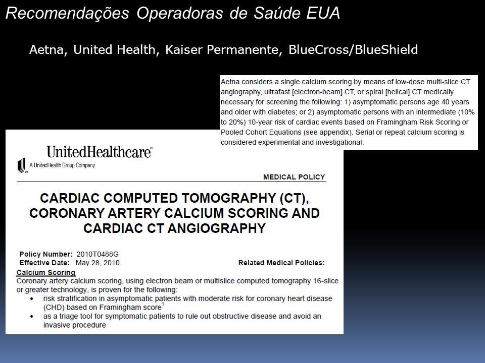Recomendações Operadoras de Saúde EUA Aetna, United Health, Kaiser Permanente, BlueCross/BlueShield