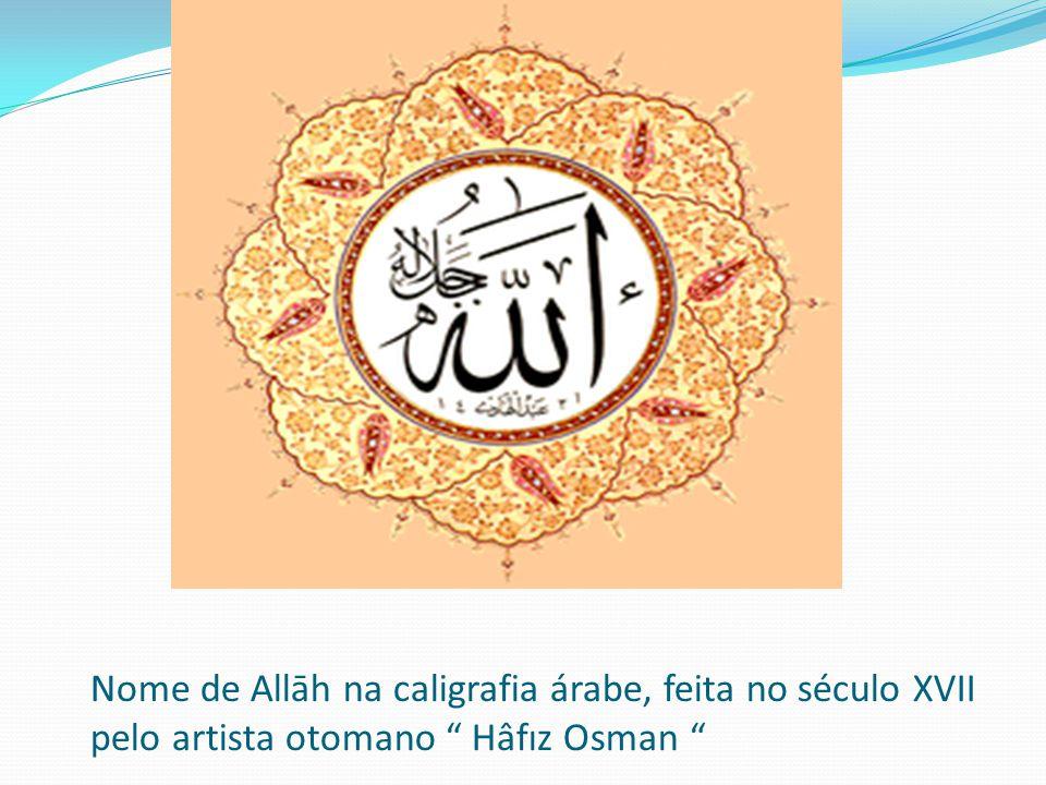 Nome de Allāh na caligrafia árabe, feita no século XVII pelo artista otomano Hâfız Osman
