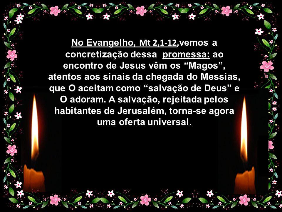 """Percebemos, assim, porque é que Paulo se fez o arauto da boa nova de Jesus entre os pagãos… Agora, judeus e gentios são membros de um mesmo e único """"c"""