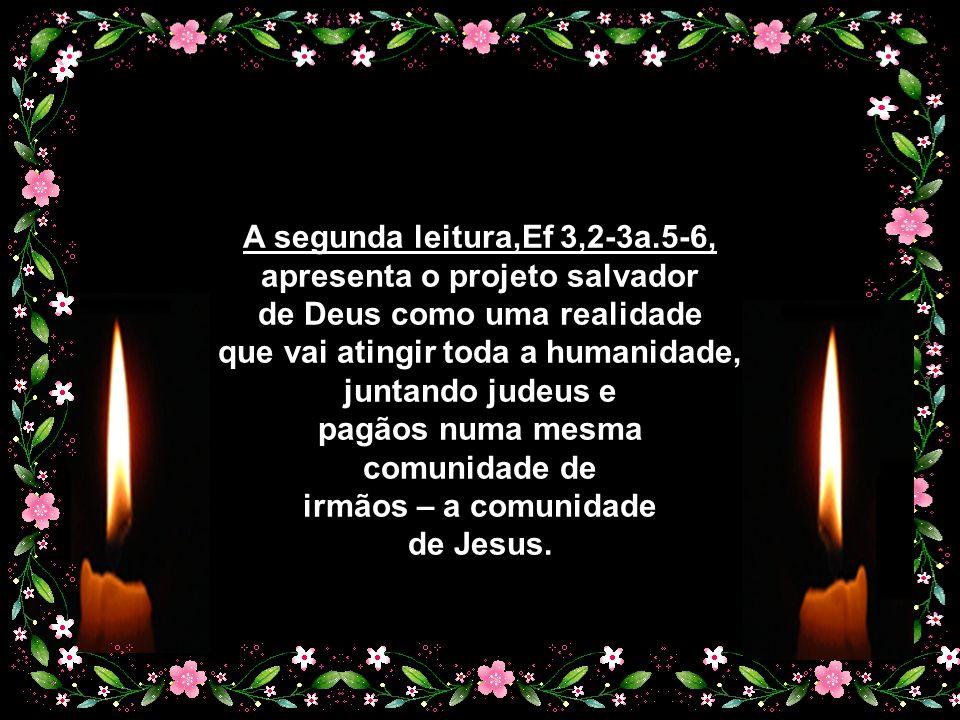 Será que na nossa Igreja há espaço para todos aqueles que buscam a luz libertadora de Deus.