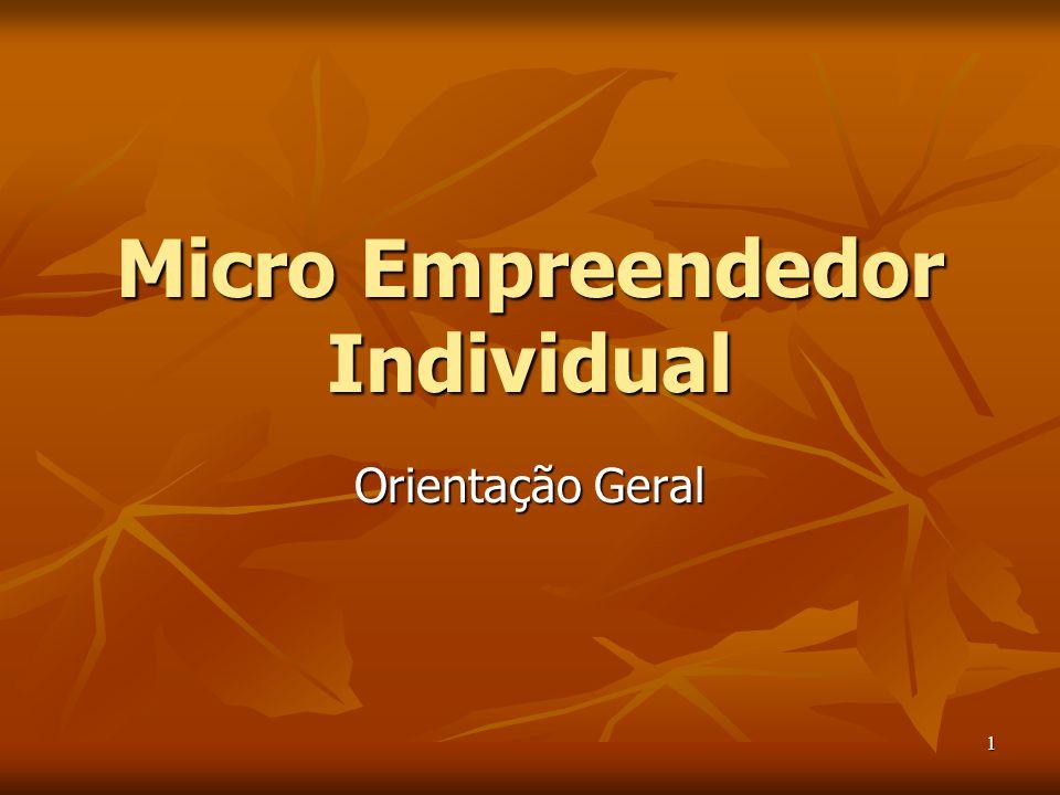 1 Micro Empreendedor Individual Orientação Geral