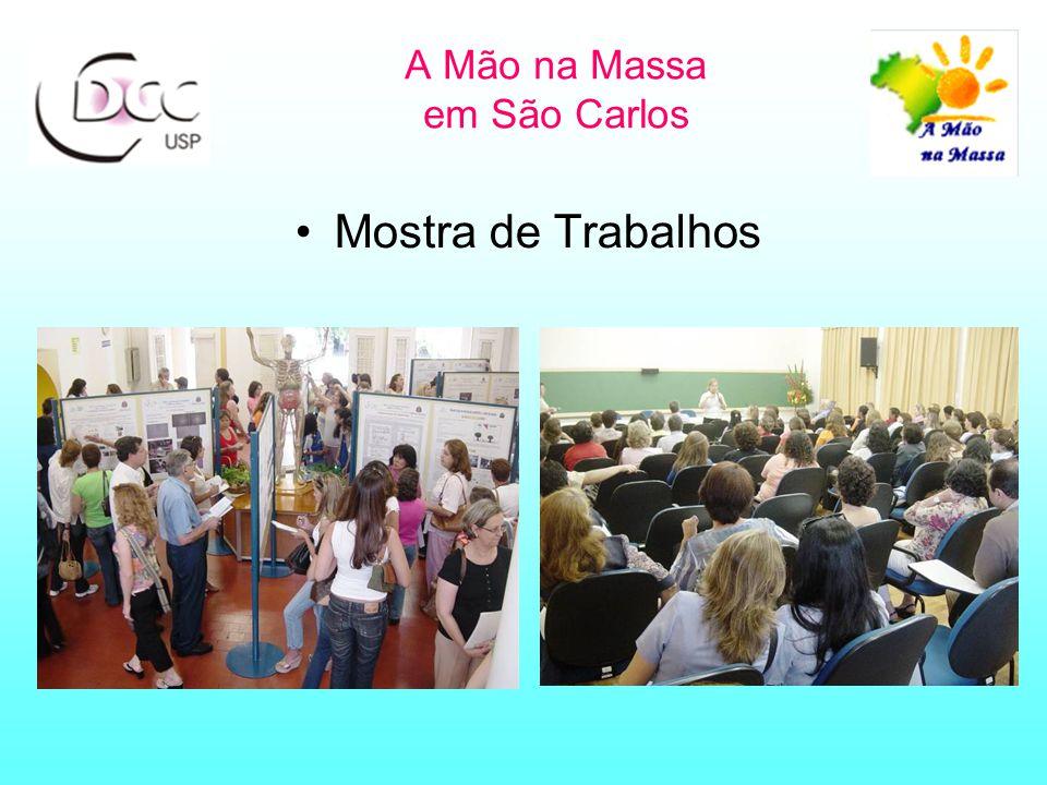 A Mão na Massa em São Carlos Mostra de Trabalhos