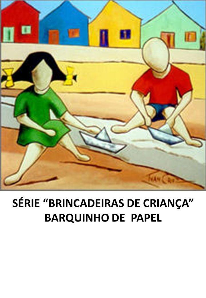 SÉRIE BRINCADEIRAS DE CRIANÇA BARQUINHO DE PAPEL