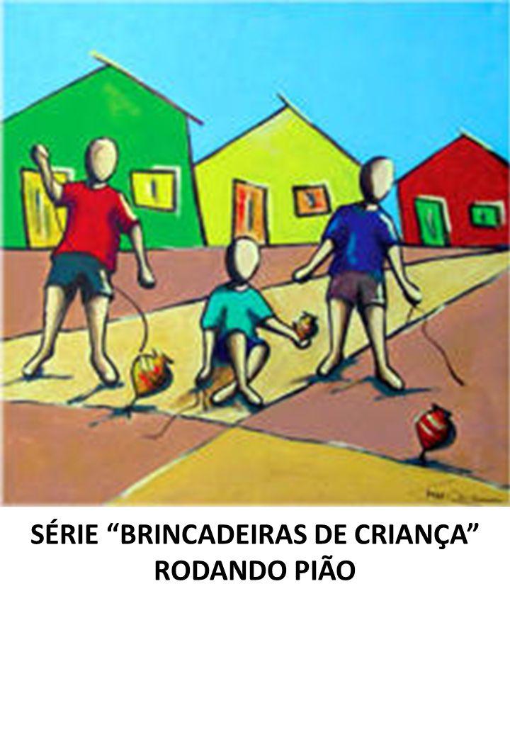 SÉRIE BRINCADEIRAS DE CRIANÇA RODANDO PIÃO