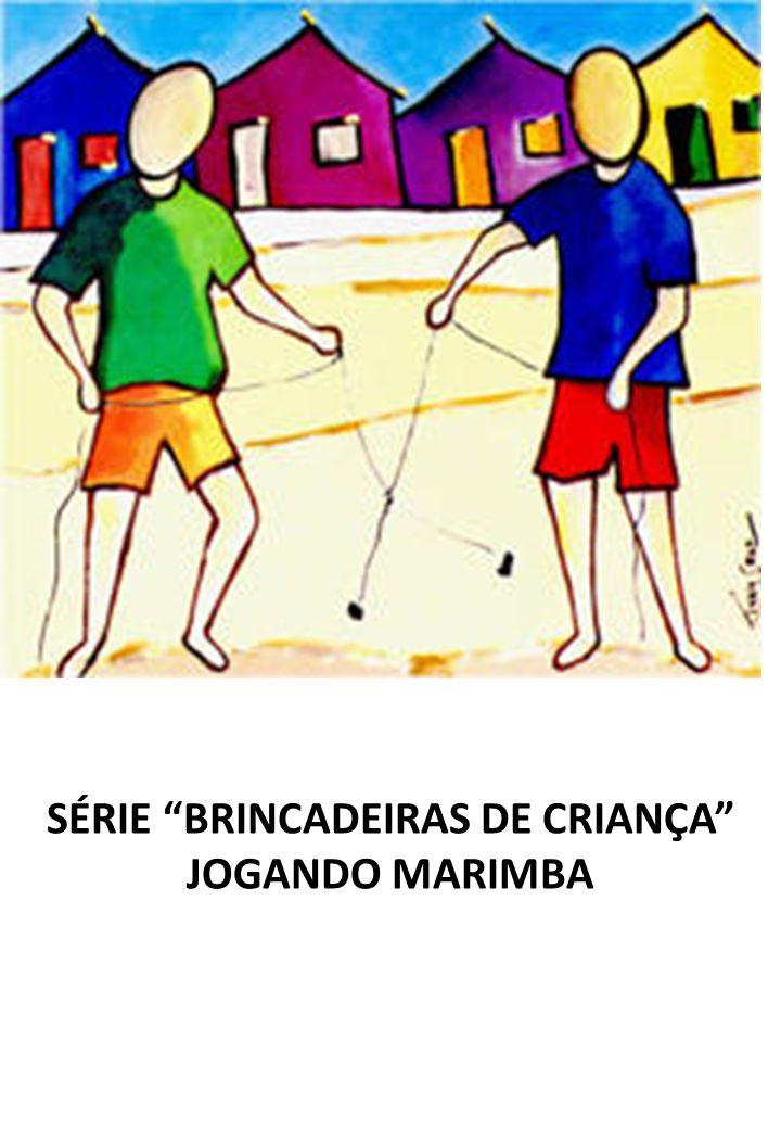 SÉRIE BRINCADEIRAS DE CRIANÇA JOGANDO MARIMBA