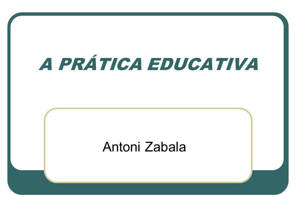Prática Educativa – unidades de análise Buscar competência em seu ofício é característica de qualquer bom profissional.